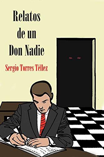 Relatos de un Don Nadie