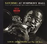 Satchmo at Symphony Hall 65th Anniversary: The Complete Performances by Louis Armstrong & All-Stars (2012-10-16)
