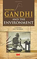This book is of interest to all concerned in protecting the earth's environment and its natural resources. It presents Mahatma Gandhi's views on sustainable use of resources and minimal damage to the environment for the sake of future generat...