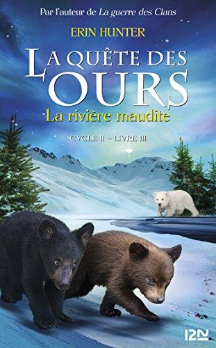 La quête des ours cycle II - tome 3 : La Rivière maudite par Erin HUNTER