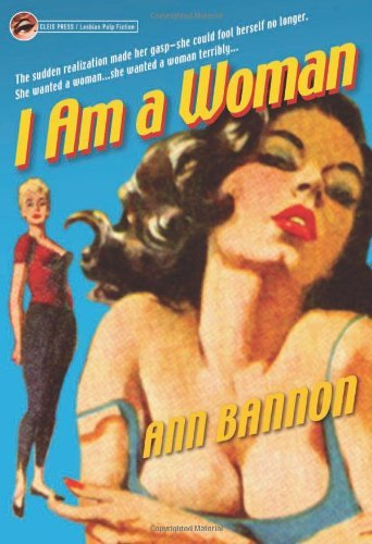 Portada del libro I Am a Woman by Ann Bannon (2002-02-28)