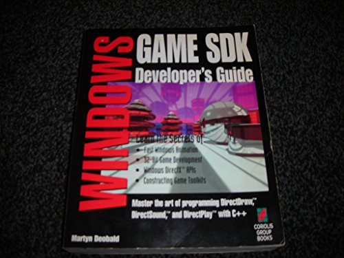 Windows Game S.D.K. Developer's Guide por Martin Deobald
