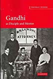 Telecharger Livres Gandhi as Disciple and Mentor By Thomas Weber published March 2011 (PDF,EPUB,MOBI) gratuits en Francaise