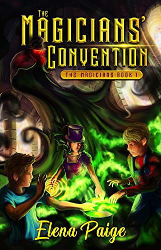 The Magicians' Convention (Fantasy Adventure Book For Teens and Young Adult) (English Edition)