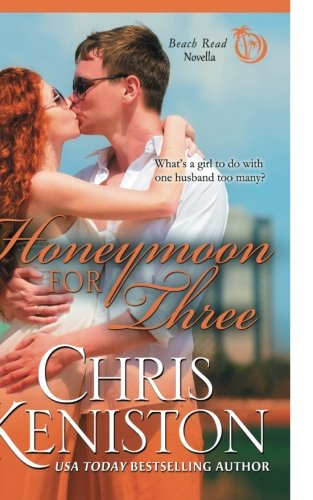 Honeymoon For Three: Volume 2 (Honeymoon Series)