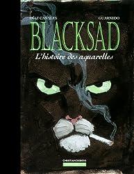 Blacksad : L'histoire des aquarelles, Tome 2 : Avec coffret