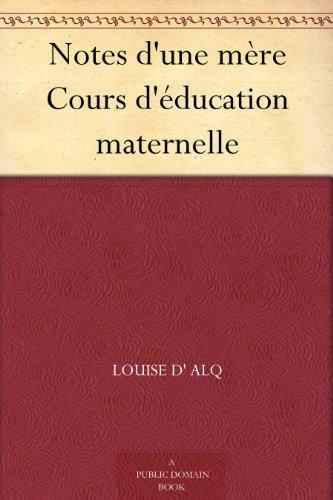 Couverture du livre Notes d'une mère Cours d'éducation maternelle