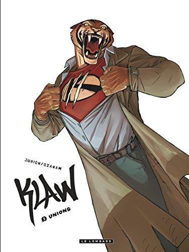 Klaw - tome 3 - Unions par OZANAM