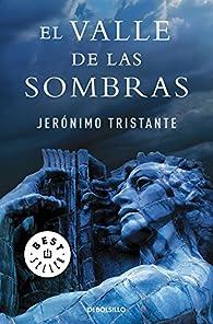 El valle de las sombras par Jerónimo Tristante