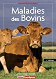 Maladies des bovins - 4ème édition...