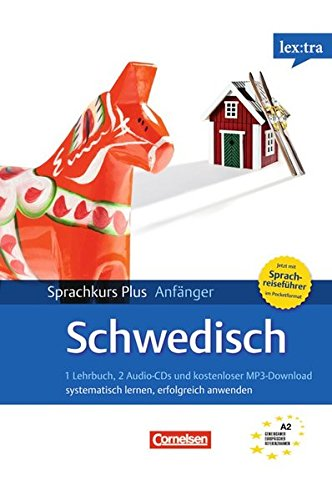 Lextra - Schwedisch - Sprachkurs Plus: Anfänger: A1/A2 - Selbstlernbuch mit CDs (Neubearbeitung): Mit Audios online und Pocket-Sprachreiseführer