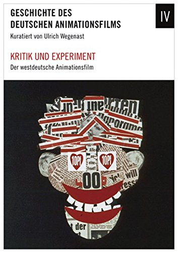 Kritik und Experiment - Der westdeutsche Animationsfilm 1949-1989