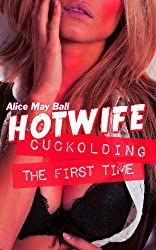 Hotwife Cuckolding - wife watching the first time (cuckold made to watch) (Teasing Temptress Tess Book 1) (English Edition)
