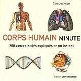 Corps humain minute - 200 concepts clés expliqués en un instant