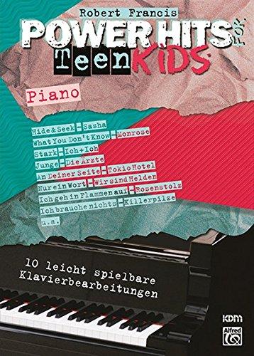 Preisvergleich Produktbild Power Hits for Piano: Power Hits for Teen Kids Piano: 10 leicht spielbare Klavierbearbeitungen