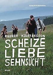 Scheize - Liebe - Sehnsucht: (Deutsch /Englisch)