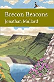 Brecon Beacons (Collins New Naturalist)