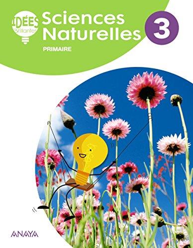 Sciences Naturelles 3. Livre de l'élève (Idées Brillantes) por Katharine Blanca Scott