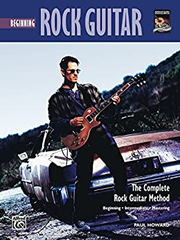 Complete Rock Guitar Method: Beginning Rock Guitar par [Howard, Paul]