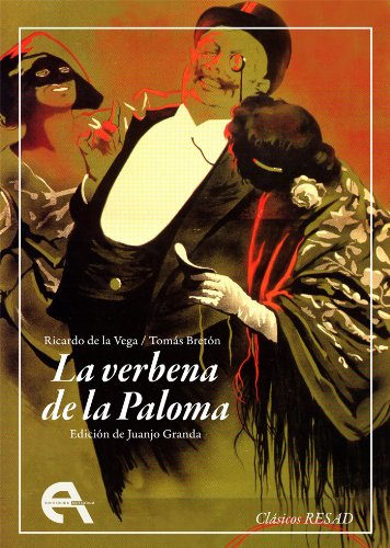 La verbena de la Paloma (RESAD Digital nº 1) por Ricardo de la Vega