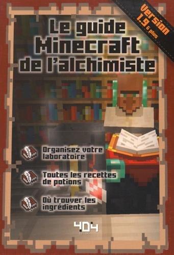 Le guide minecraft de l 39 alchimiste version 1 9 st phane pilet mobi heru - Guide de l architecte minecraft ...