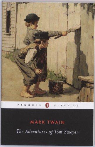 The Adventures of Tom Sawyer (Penguin Classics)