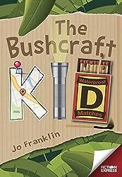 The Bushcraft Kid (Fiction Express)