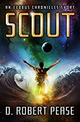 Scout: An Exodus Chronicles Science Fiction Short Story