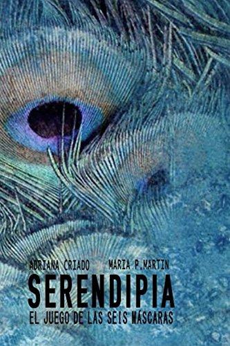 Serendipia (El juego de las seis máscaras nº 2)