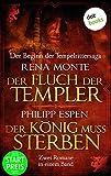 Der Fluch der Templer & Der König muss sterben: Zwei Romane in einem Band