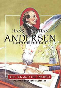 The Pen and the Inkwell (H.C. Andersen Illustrated Fairy Tales Book 1) (English Edition) par [Andersen, Hans Christian]