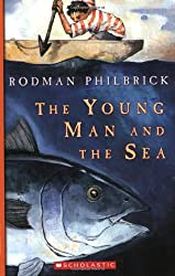 The Young Man and the Sea (Great Source Summer Success Reading)