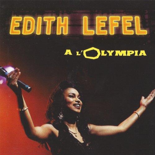 Edith Lefel à l'Olympia (Live)
