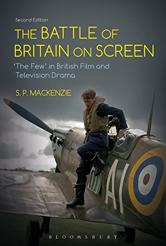The Battle of Britain on Screen: The Few in British Film and Television Drama di S. P. MacKenzie