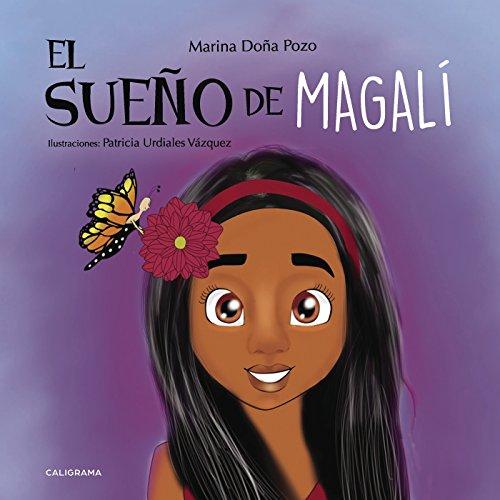 El sueño de Magalí (Caligrama) por Marina Doña Pozo