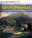 George Inness: 250+ Hudson River Scho...