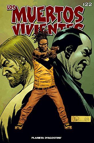Los muertos vivientes# 122: Guerra sin cuartel parte 2 (Los Muertos Vivientes Serie nº 1) por Robert Kirkman