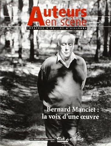 Bernard Manciet : La voix d'une