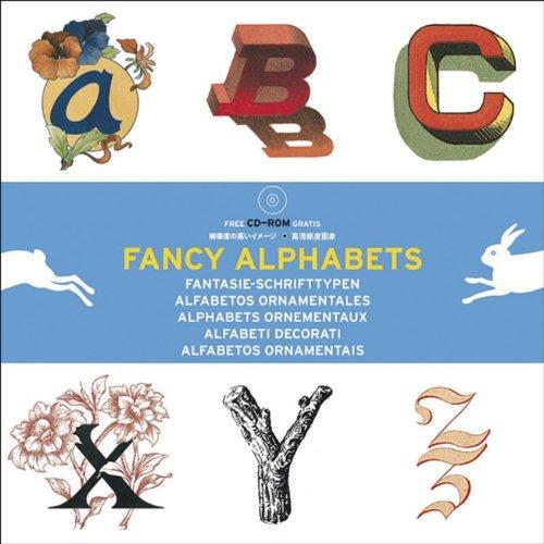Fancy Alphabets : Alphabets , édition m...