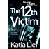 The 12th Victim (Karin Schaeffer Book 3)