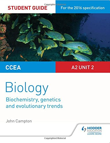 CCEA A2 Unit 2 Biology Student Guide: Biochemistry, Genetics and Evolutionary Trends (Ccea Student Guides)