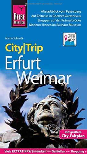 Reise Know-How CityTrip Erfurt und Weimar: Reiseführer mit Stadtplan und kostenloser Web-App