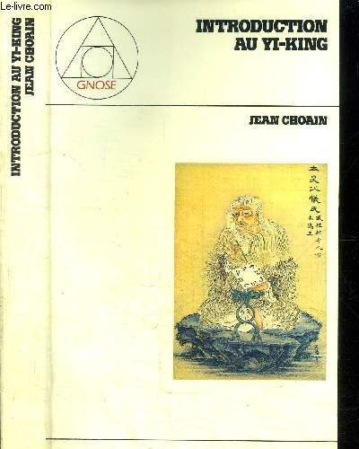Introduction auYi-King : Aux sources symboliques du swastika par Jean Choain