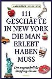 111 Geschäfte in New York, die man erlebt haben muss