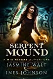 Serpent Mound: a Nia Rivers Adventure (Nia Rivers Adventures Book 4)