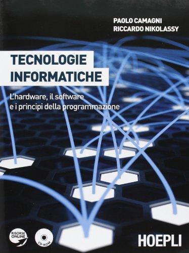 Tecnologie informatiche. Con tecnologie informatiche plus. Linguaggio Pascal. Con espansione online. Per le Scuole superiori. Con CD-ROM