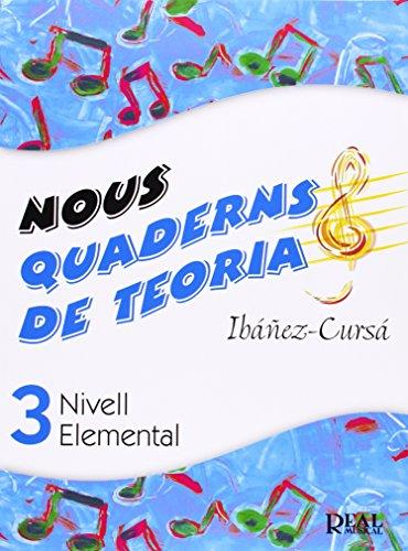 Nous Quaderns de Teoria, Vol.3 - Nivell Elemental (RM Teoria de la musica)