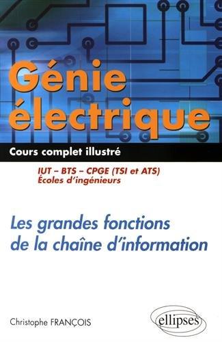 Génie Électrique Cours Complet Illustré Les Grandes Fonctions de la Chaîne d'Information IUT BTS CPGE