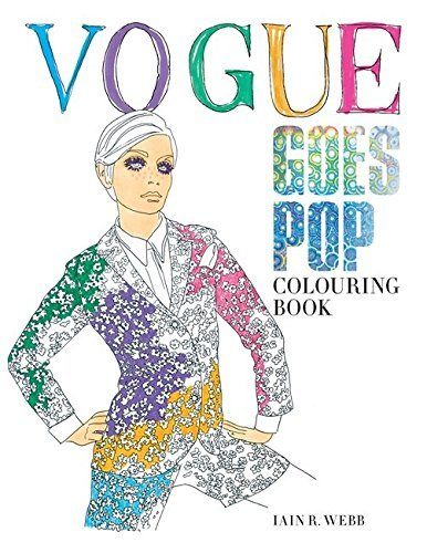 Vogue Goes Pop Colouring Book by Iain R Webb (2016-06-02)