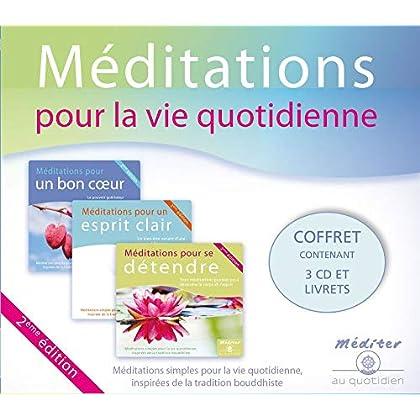 Méditations pour la vie quotidienne : Méditations simples pour la vie quotidienne inspirées de la tradition bouddhiste (3CD audio)